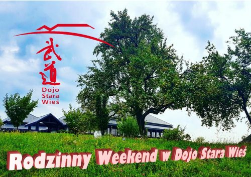 Rodzinny Wyjazd Integracyjny 26-28 kwietnia 2019-Dojo Stara Wieś