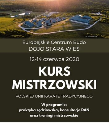 Kurs Mistrzowski PUKT 12-14 czerwca 2020-Dojo Stara Wieś