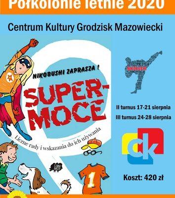 """II i III Turnus Grodziskich Półkolonii 2020-""""Moje Super Moce""""!"""
