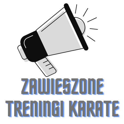 Zawieszone treningi karate!